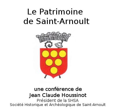 Le patrimoine de Saint-Arnoult
